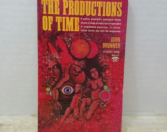 The Productions of Time, 1967, John Brunner, vintage sci fi, cover art