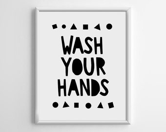 Wash your hands, Nursery Art Print, Nursery Wall Art, Playroom Decor, Bedroom poster, Modern, Black and White, 5x7 8x10 11x14 A3 A4 A5, B010