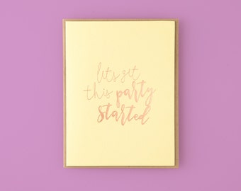 Lets Get This Party Started Letterpress Greeting Card