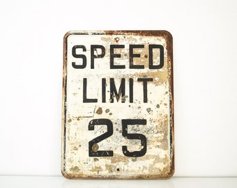 road sign, speed limit sign, traffic sign, industrial sign, street sign, vintage embossed speed limit 25 sign, 24 x 18, industrial decor