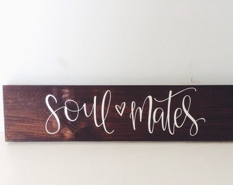 Soulmates Sign - Hand Painted Sign, Rustic Wedding Decor, Rustic Wedding Sign, Country Wedding, Rustic Wooden Sign, Barn Wedding