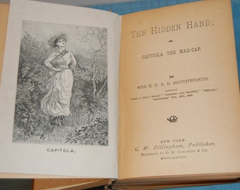 Vintage Book, Antique Book, The Hidden Hand or Capitola the Mad-Cap by Mrs. E.D.E.N. Southworth, 1888 book