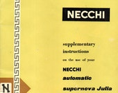 NECCHI Supplementary Instructions SUPERNOVA JULIA 534  Sewing Machine Instructions
