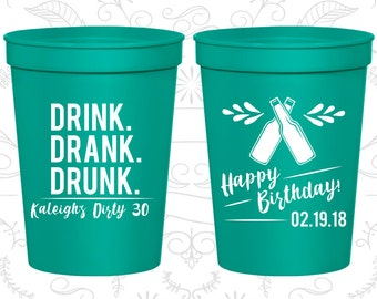 30th Birthday Party Cups, Promotional Party Favor Cups, Drink Drank Drunk, Happy Birthday, Birthday Party Cups (20289)