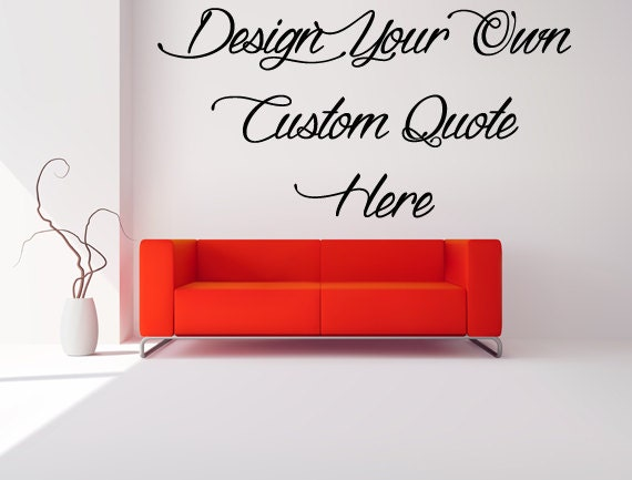 Design Your Own Wall Decal Customized Wall Decal