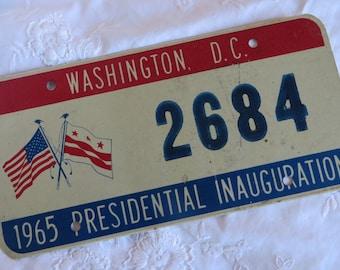 1965 Special License Plate Presidential Inauguration  //  President Lyndon B. Johnson  //  Inaugural Parade Memorabilia  // Wash. D.C. Flag