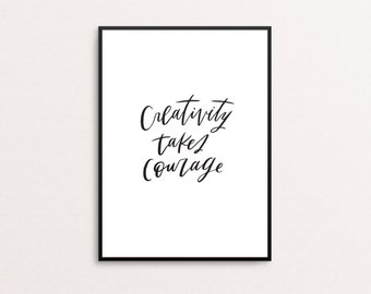 8x10 Creativity Takes Courage- Hand-lettered print