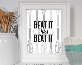 Whisk Print, Baking Art, Baking Gift, Beat It Just Beat It, Kitchen Art, Kitchen Decor, Colorful Kitchen Art, Baking Decor, Retro Art
