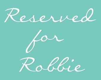 Custom Sign for Robbie