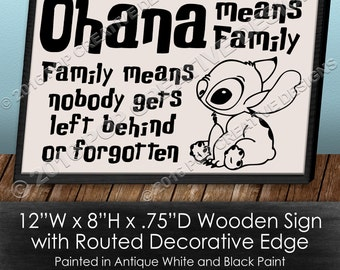 Ohana Means Family Wooden Sign