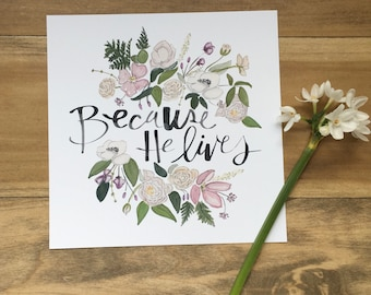 Because He Lives - Easter Print