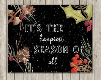 8x10 Christmas Printable Art, It's The Happiest Season Of All, Hollies Berries, Typography Print, Chalkboard Holiday Decor, Instant Download