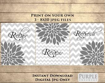 Relax Renew Refresh Gray Printable Wall art Set Instant Download Flower Bursts Chevron Gray Black Bathroom Decor 8x10 JPEG Files 249