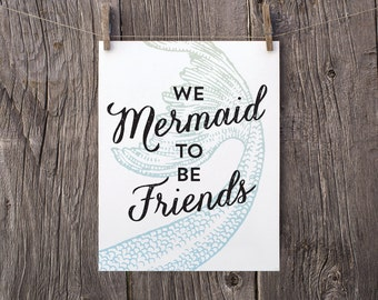 8x10 Printable Best Friend Gift, Girls Birthday Gift, Kids Gift, Girls Room Wall Decor, We Mermaid to Be Friends, Green Blue Mermaid Decor