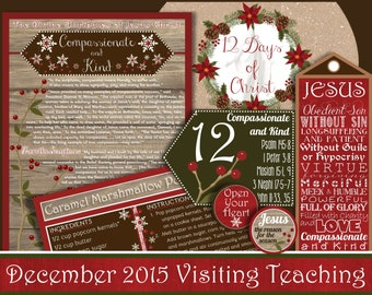 December 2015 LDS Visiting Teaching Message and Handouts, INSTANT DOWNLOAD, Jesus Christ, Compassionate and Kind