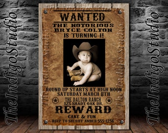 Cowboy Wanted Poster  Birthday Party Photo Invitation - Invite Card - Personalized invitation you Print