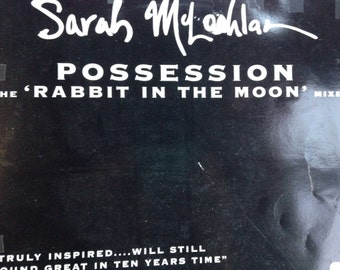 Sarah McLachlan - Possession/ Rabbit in the Moon