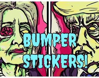 They Need Brains!!! Political Zombie Bumper Sticker Trump Hilary 2016 Election