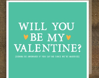 Funny Valentine Card - Valentine Card husband - Valentine Card wife - Valentine Card Idea - Funny Valentine - Married Valentine
