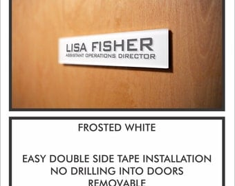 Personalized Office Door Name Plate Sign. Easy Installation No drilling Holes into Doors with Modern Frosted White  or Silver Finish