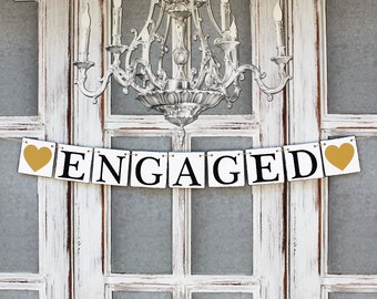 Wedding ENGAGED Banner, Engagement SIGNS, Save the Date Cards, Engagement Party