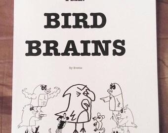 FML: Bird Brains Comic by Evette