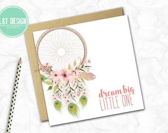 New Baby Card {DREAM BIG ~ DREAMCATCHER}