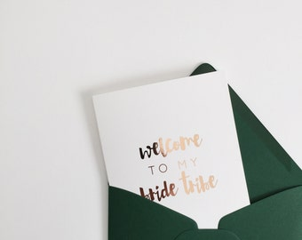 Welcome to my bride tribe | rose gold foil