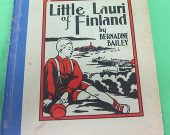 Little Lauri of Finland by Bernadine Bailey - Copyright 1940