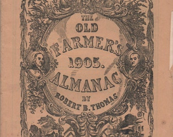 Old Farmer's Almanac, 1905, by Robert B. Thomas, great shape