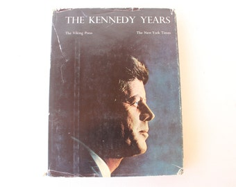 The Kennedy Years, The New York Times, Harold Faber, Jacques Lowe, Reduced Format, Special Edition Issued 1966