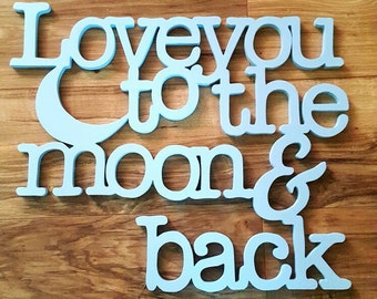 Love you to the moon and back home decor, wall hanging,wall decor