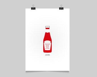 KETCHUP SCREENPRINT - kitchen poster - typographic print