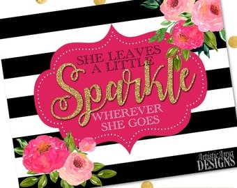 """Kate Spade Inspired DIY Printable Sign - """"She Leaves A Little Sparkle Wherever She Goes"""" 8x10"""" Wall Art  - Instant Download - Digital File"""
