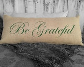 Be Grateful Holiday Pillow. Burlap lumbar pillow. Thanksgiving Decor. Decorative throw. Thanksgiving Decorations