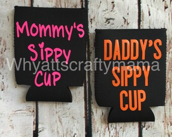 Mommy & daddy's sippy cup koozies