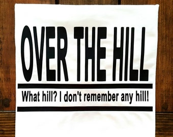 Over the hill shirt