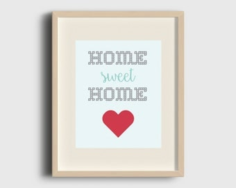 Home Sweet Home Print, Instant Download, Home Decor, Typography Print, Printable Art
