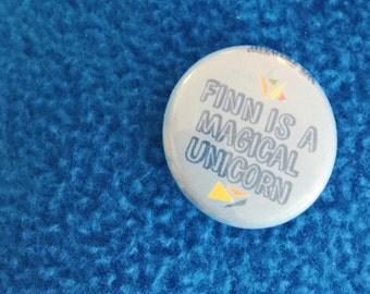 Finn is a Magical Unicorn Fundraiser Buttons