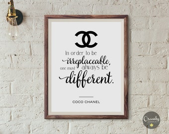 In order to be irreplaceable, one must always be different / Coco Chanel quote, Clasic Chanel poster, Coco Chanel, Chanel quote printable