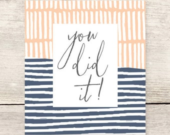 You did it! Daily encouragement card | Celebrations and Milestones | Graduation | Transition greeting card