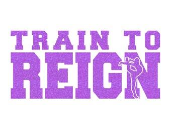 Train To Reign Gymnastics Iron On Decal