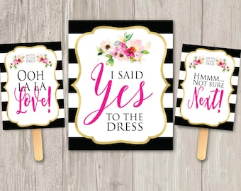 Say Yes to Your Dress paddle game | I Said yes to the dress sign | Printable