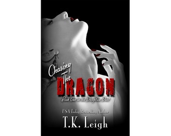 Chasing The Dragon Signed Paperback