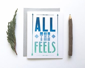 Letterpress Card - All The Feels