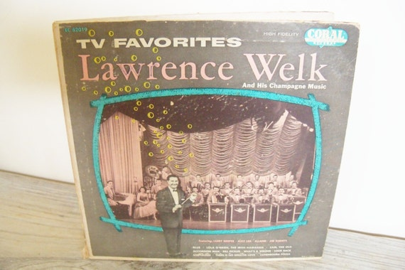 Lawrence Welk TV Favorites Vintage Record Champagne Music Coral Records Larry Hooper Alice Lon Dill Pickles 2 Record Set 1950s EC 82019