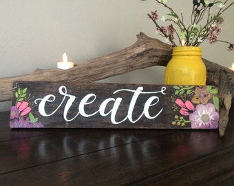 "Inspirational ""Create"" Wooden Sign"