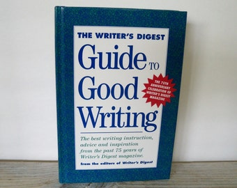 Guide To Good Writing Vintage Writing Book From the Editors of Writer's Digest Books 1994 Hardcover