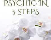 How To Be Psychic In 5 Steps eBook