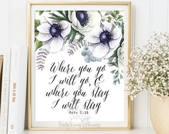 Where you go I will go Wall art Bible Verse Art Printable Scripture decor Ruth 1 16 printable scripture print wall bible verse 3-99
